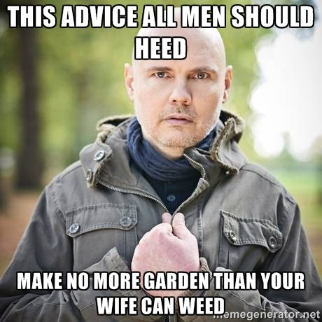 THIS ADVICE ALL MEN SHOULD HEED…