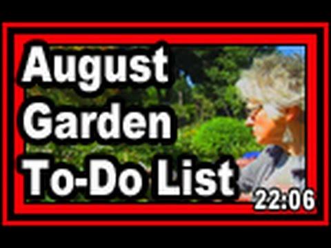 [VIDEO]ENTERTAINING AUGUST GARDEN CHORES LIST